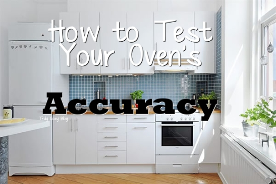 How-To-Test-Your-Ovens-Accuracy