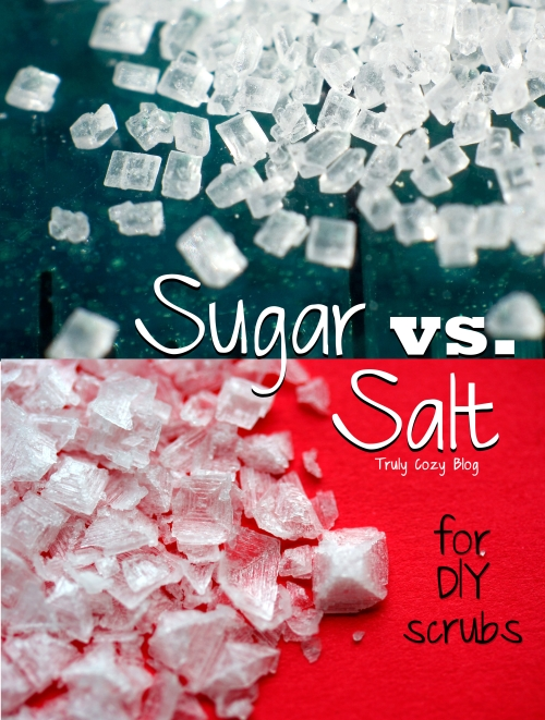 Sugar vs. Salt (for DIY scrubs) | TrulyCozyBlog.com