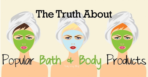 Truth-About-Popular-Bath-And-Body-Products-TrulyCozyBlog