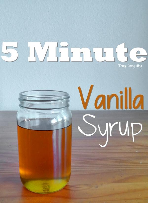 5 Minute Vanilla Syrup | TrulyCozyBlog.com
