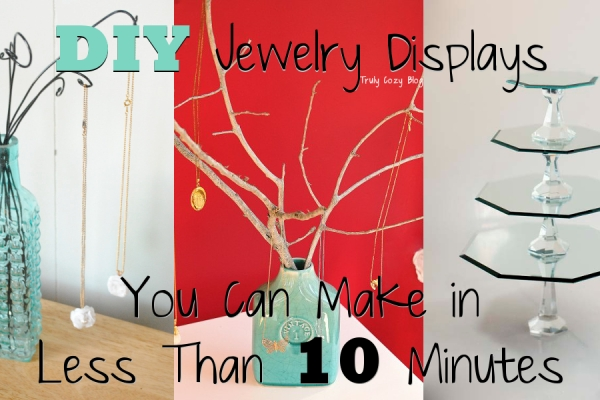 DIY-Jewelry-Displays-You-Can-Make-in-Less-Than-10-Minutes