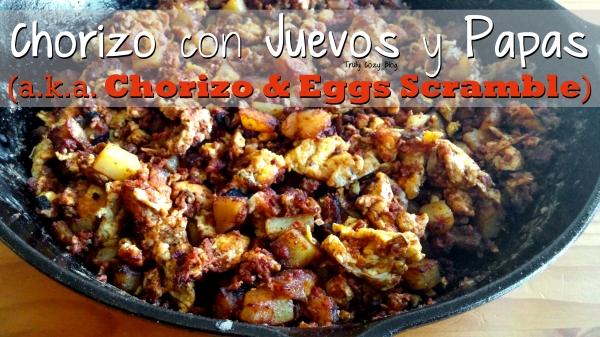 Chorizo con Juevos y Papas (a.k.a. Chorizo and Eggs Scramble)   TrulyCozyBlog.com